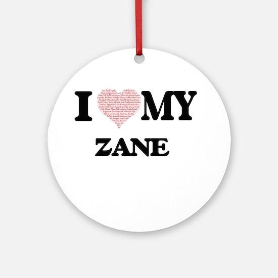 I Love my Zane (Heart Made from Lov Round Ornament
