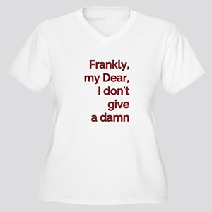 Frankly My Dear Plus Size T-Shirt