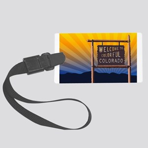 welcome to colorful colorado sign Luggage Tag