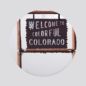 welcome to colorful colorado signage Round Ornamen