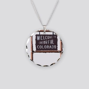 welcome to colorful colorado signage Necklace
