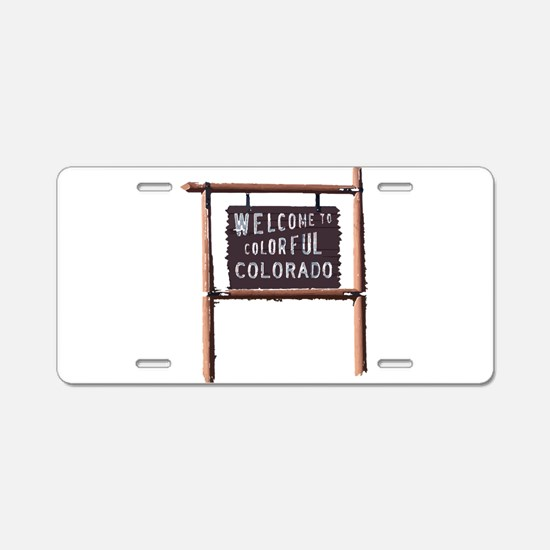 welcome to colorful colorado signage Aluminum Lice
