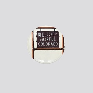 welcome to colorful colorado signage Mini Button
