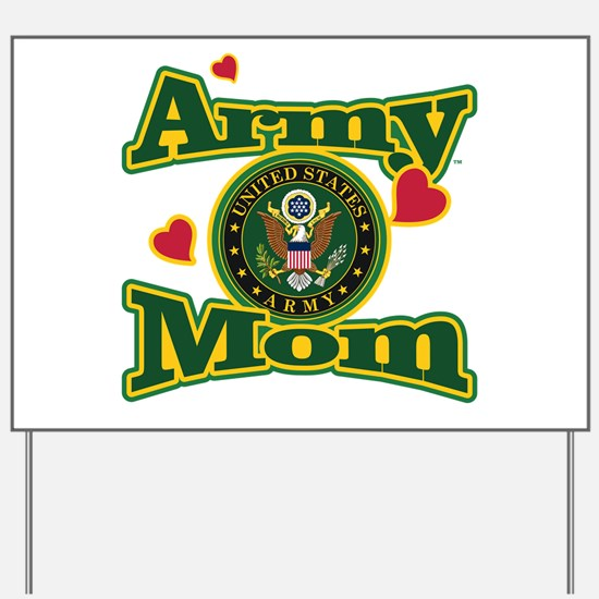 Army Mom Yard Sign