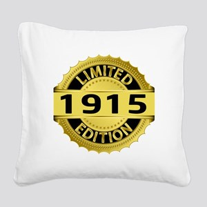 Limited Edition 1915 Square Canvas Pillow