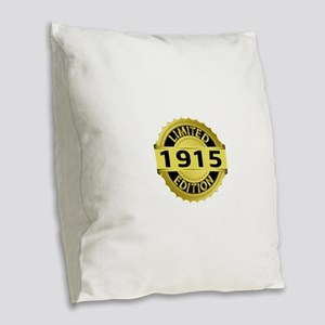 Limited Edition 1915 Burlap Throw Pillow
