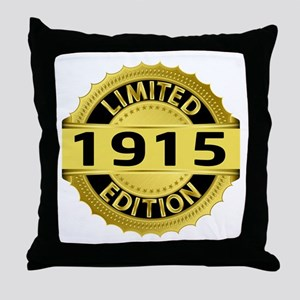 Limited Edition 1915 Throw Pillow
