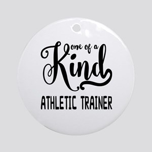 One of a Kind Athletic Trainer Round Ornament