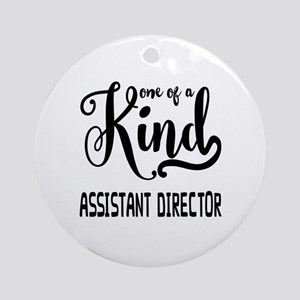 One of a Kind Assistant Director Round Ornament