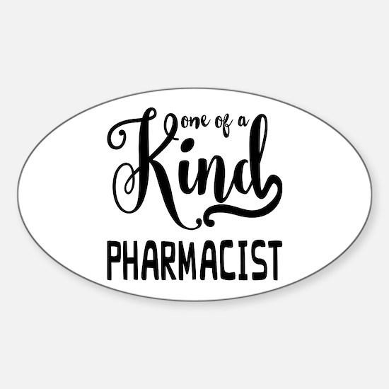 One of a Kind Pharmacist Sticker (Oval)