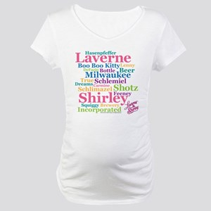 Laverne and Shirley: Word Cloud Maternity T-Shirt