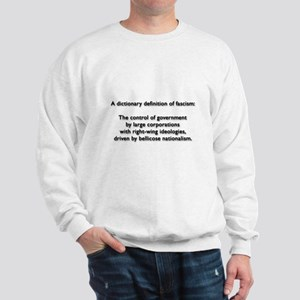 Fascism Sweatshirt