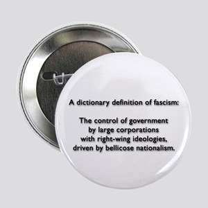 "Fascism 2.25"" Button"