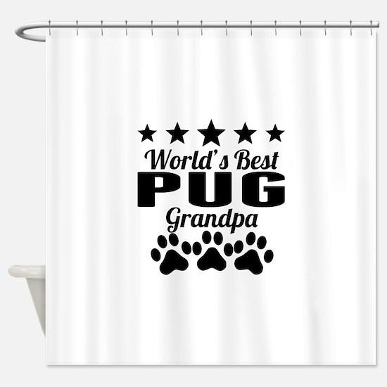 World's Best Pug Grandpa Shower Curtain