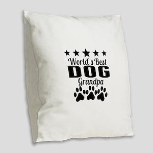 World's Best Dog Grandpa Burlap Throw Pillow