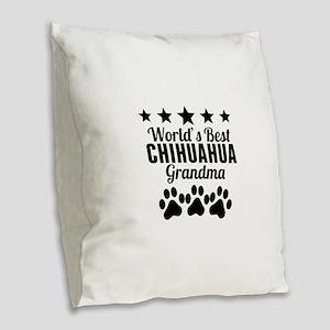 World's Best Chihuahua Grandma Burlap Throw Pillow