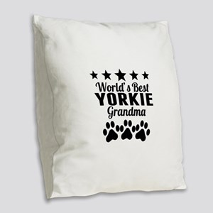 World's Best Yorkie Grandma Burlap Throw Pillow
