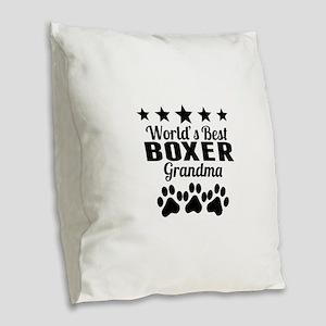 World's Best Boxer Grandma Burlap Throw Pillow
