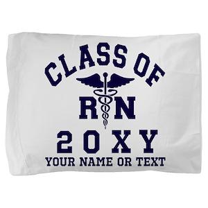 Class of 20?? Nursing (RN) Pillow Sham