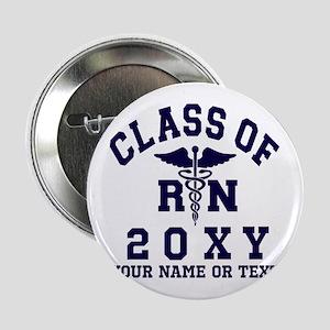"""Class of 20?? Nursing (RN) 2.25"""" Button"""