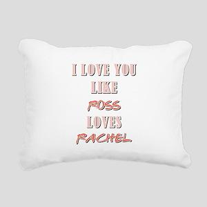 ROSS loves RACHEL Rectangular Canvas Pillow