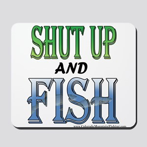 Shut Up and Fish Mousepad