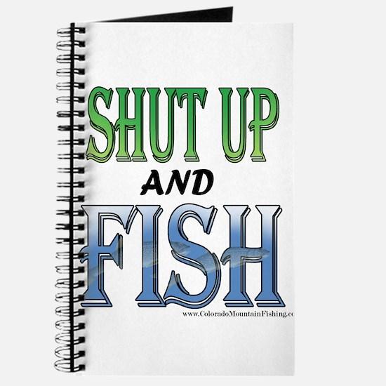 Shut Up and Fish Journal