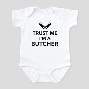 Trust me I'm a Butcher Infant Bodysuit