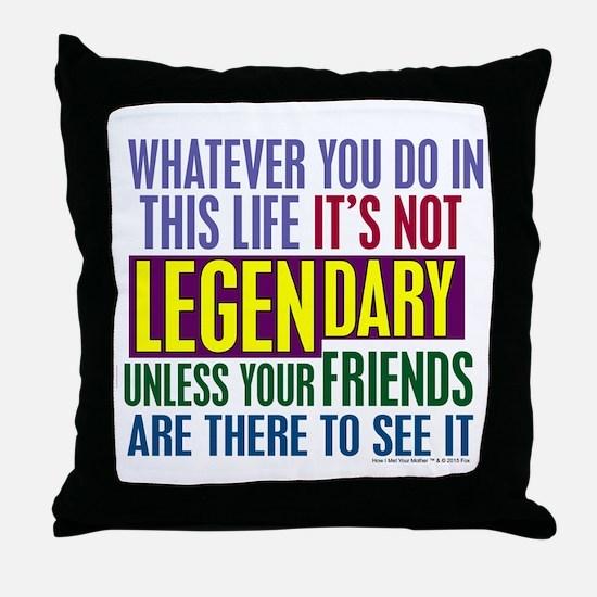 Barney's Legendary Quote Throw Pillow