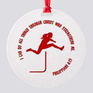 HURDLES - PHIL.4:13 Round Ornament