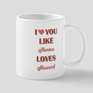MARION loves HOWARD Mugs