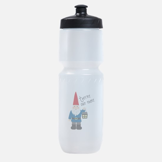 Theyre Out There Sports Bottle