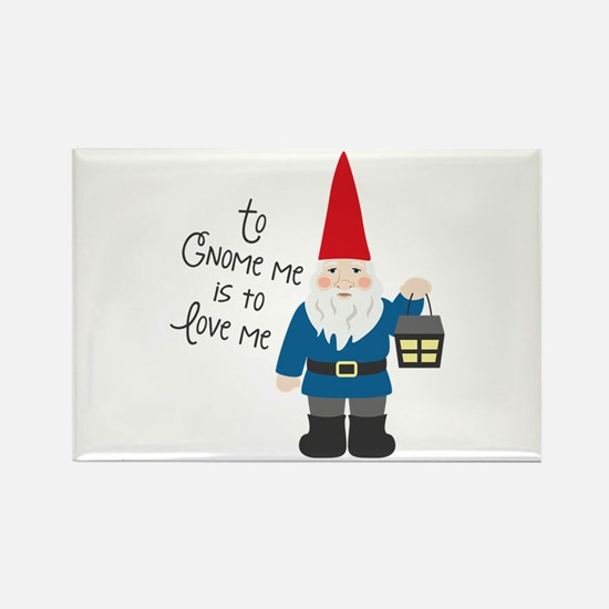 To Gnome Me Magnets