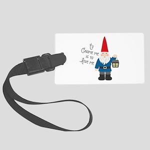 To Gnome Me Luggage Tag