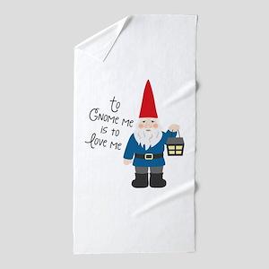 To Gnome Me Beach Towel