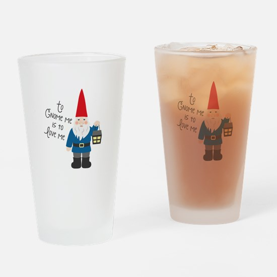 To Gnome Me Drinking Glass