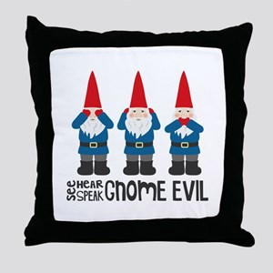 Gnomes No Evil Throw Pillow
