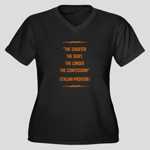 THE SHORTER THE... Plus Size T-Shirt