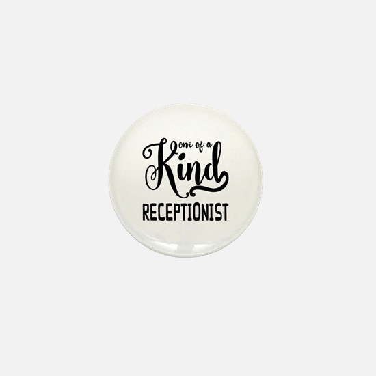 One of a Kind Receptionist Mini Button