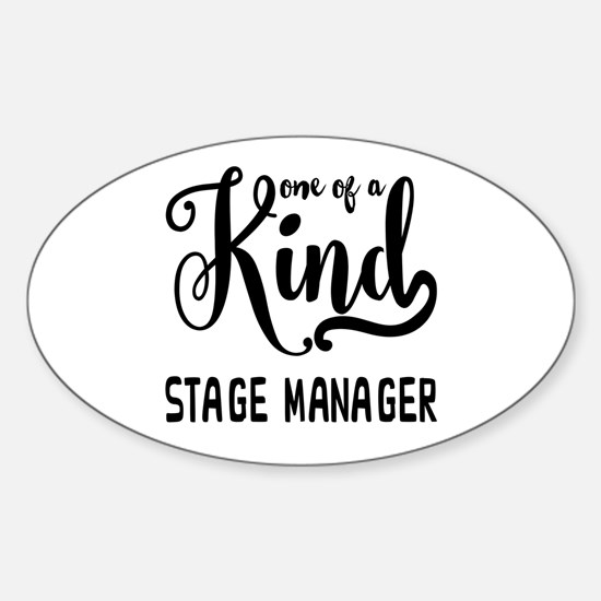 One of a Kind Stage Manager Sticker (Oval)
