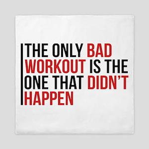 No Bad Workouts Queen Duvet