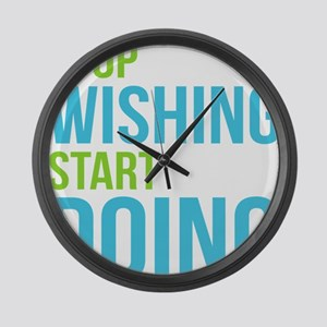 Stop Wishing Start Doing Large Wall Clock