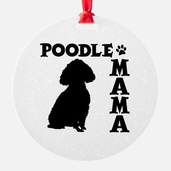POODLE MAMA Ornament