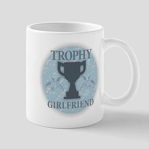 Trophy Girlfriend Mugs