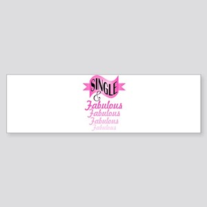 typography single and fabulous Bumper Sticker