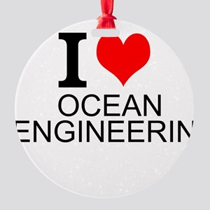 I Love Ocean Engineering Ornament