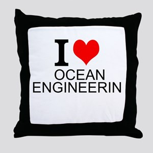 I Love Ocean Engineering Throw Pillow