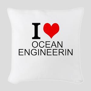 I Love Ocean Engineering Woven Throw Pillow