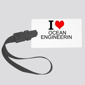 I Love Ocean Engineering Luggage Tag