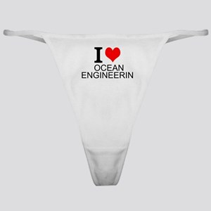I Love Ocean Engineering Classic Thong